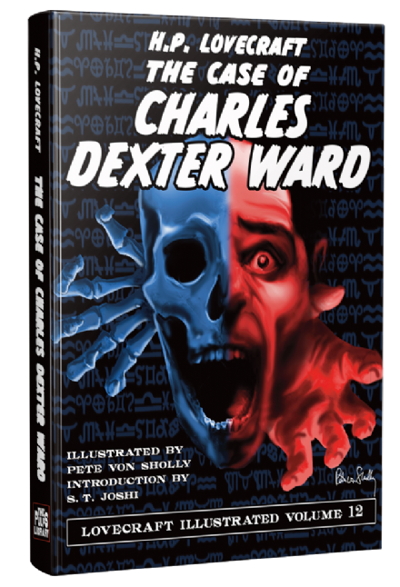 Lovecraft Illustrated Vol 12 The Case of Charles Dexter Ward [hardcover] by H. P. Lovecraft [DINK]